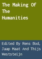 The making of the humanities.