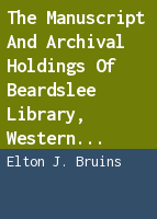 The manuscript and archival holdings of Beardslee Library, Western Theological Seminary, Holland, Michigan