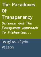The paradoxes of transparency: science and the ecosystem approach to fisheries management in Europe
