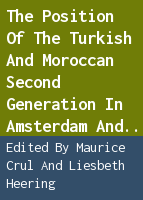 The position of the Turkish and Moroccan second generation in Amsterdam and Rotterdam: the TIES study in the Netherlands