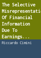 The selective misrepresentation of financial information due to earnings management: theoretical background, models and empirical evidence from the European Union