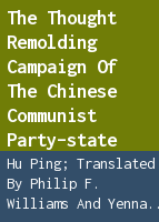 The thought remolding campaign of the Chinese communist party-state
