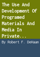 The use and development of programed materials and media in private liberal arts colleges,