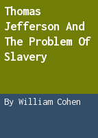 Thomas Jefferson and the problem of slavery