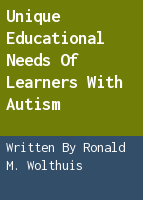 Unique educational needs of learners with autism