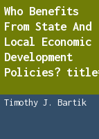 Who benefits from state and local economic development policies?