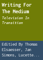 Writing for the medium: television in transition
